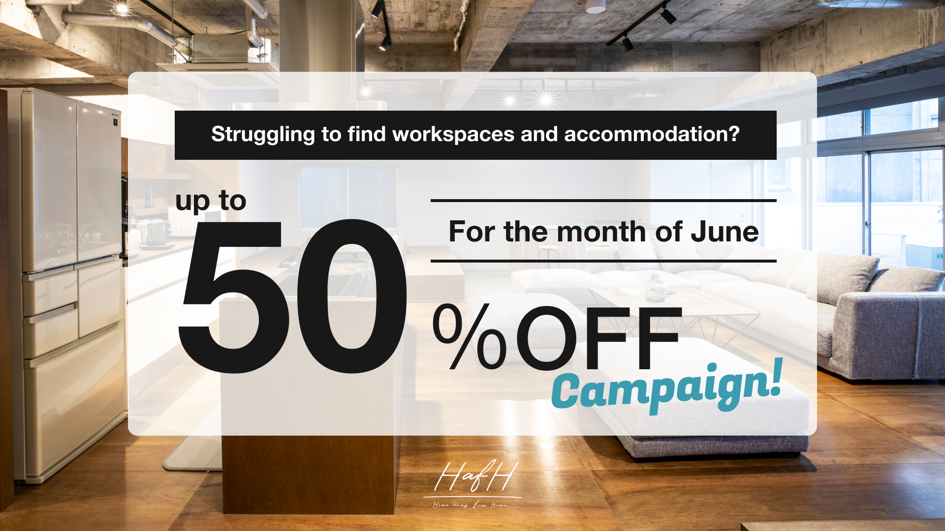 【Up to 50% off!】Up to 50% off HafH's subscription accommodation service for the month of June!
